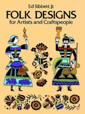 Folk Designs for Artists and Craftspeople