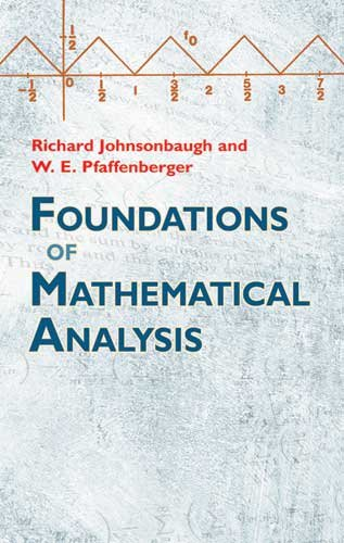 Foundations of Mathematical Analysis 9780486477664