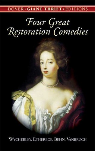 Four Great Restoration Comedies 9780486445700