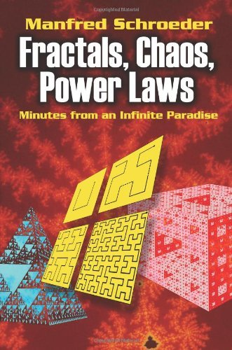 Fractals, Chaos, Power Laws: Minutes from an Infinite Paradise 9780486472041