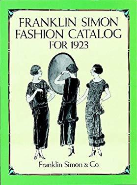 Franklin Simon Fashion Catalog for 1923 9780486278544