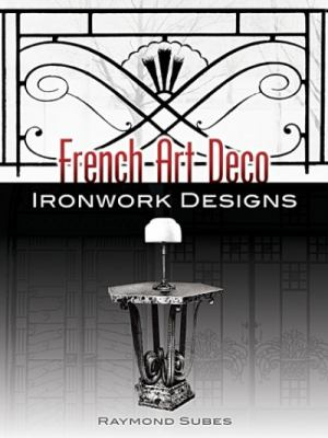 French Art Deco Ironwork Designs 9780486454597