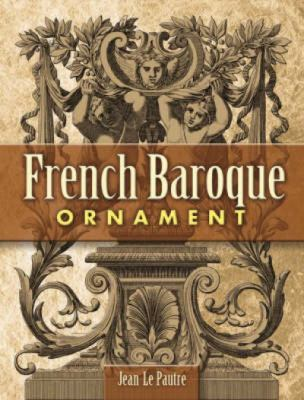 French Baroque Ornament 9780486454412