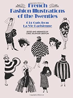 French Fashion Illustrations of the Twenties: 634 Cuts from La Vie Parisienne 9780486254586