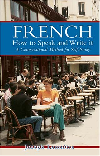 French: How to Speak and Write It: A Conversational Method for Self-Study 9780486202686