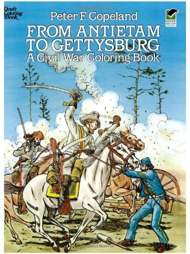 From Antietam to Gettysburg: A Civil War Coloring Book 9780486244761