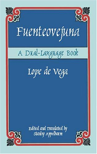 Fuenteovejuna: A Dual-Language Book 9780486420929