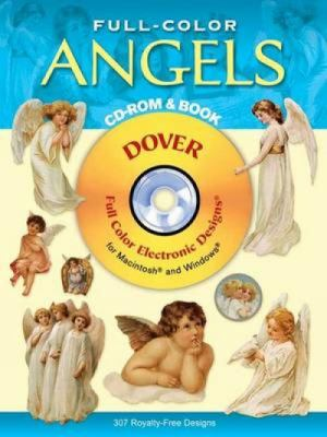 Full-Color Angels CD-ROM and Book [With CDROM] 9780486995250