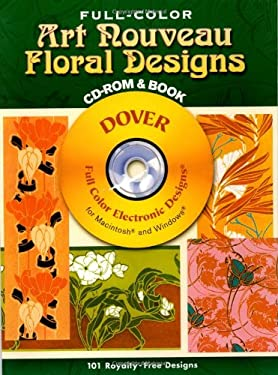 Full-Color Art Nouveau Floral Designs CD-ROM and Book 9780486995694