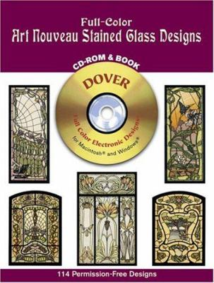 Full-Color Art Nouveau Stained Glass Designs CD-ROM and Book 9780486995670