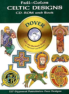 Full-Color Celtic Designs [With CDROM] 9780486995151