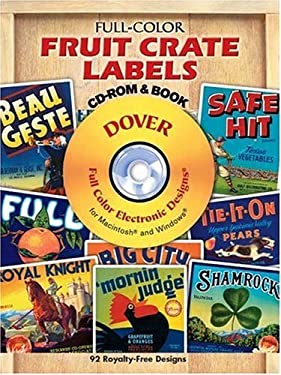 Full-Color Fruit Crate Labels [With CDROM] 9780486999821