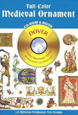 Full-Color Medieval Ornament CD-ROM and Book 9780486995458