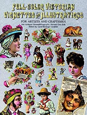 Full-Color Victorian Vignettes and Illustrations for Artists and Craftsmen 9780486244778