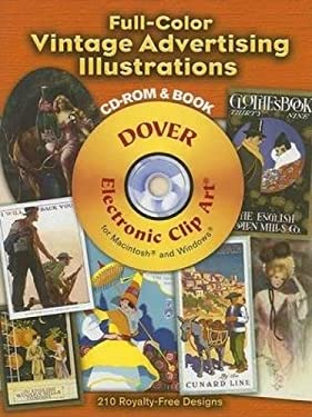 Full-Color Vintage Advertising Illustrations [With CDROM] 9780486998275