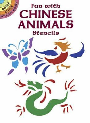 Fun with Chinese Animals Stencils 9780486431086