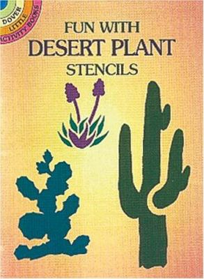Fun with Desert Plants Stencils 9780486403267