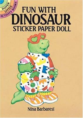 Fun with Dinosaur Sticker Paper Doll 9780486262246