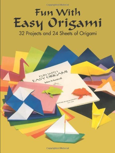 Fun with Easy Origami: 32 Projects and 24 Sheets of Origami Paper 9780486274805