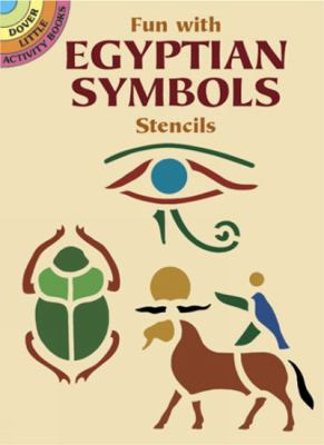 Fun with Egyptian Symbols Stencils 9780486431093