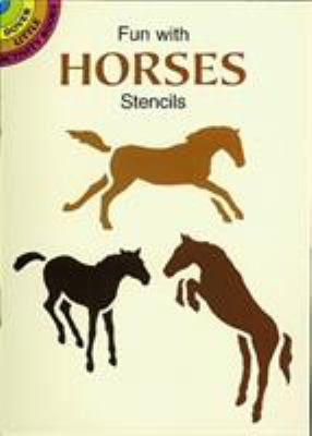 Fun with Horses Stencils 9780486298368