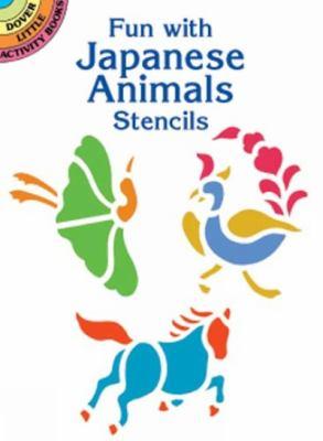 Fun with Japanese Animals Stencils 9780486416359