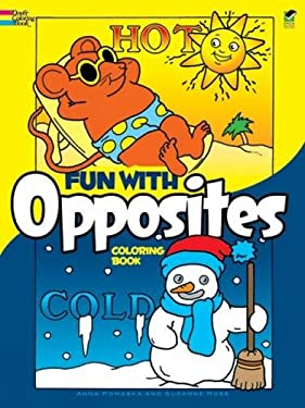 Fun with Opposites Coloring Book 9780486259833