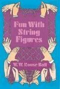 Fun with String Figures 9780486228099