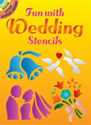 Fun with Wedding Stencils 9780486436838