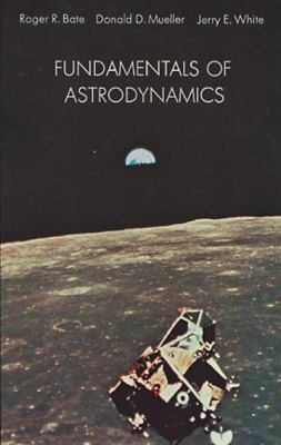 Fundamentals of Astrodynamics 9780486600611