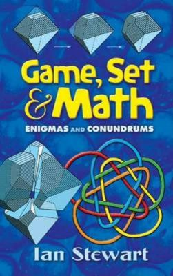 Game, Set and Math: Enigmas and Conundrums 9780486458847