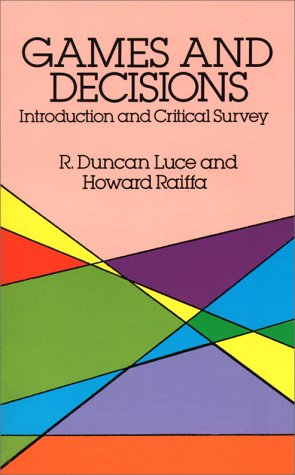 Games and Decisions: Introduction and Critical Survey 9780486659435