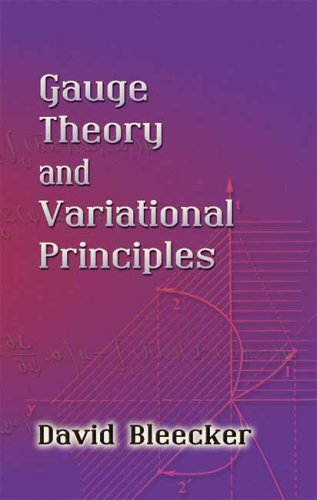 Gauge Theory and Variational Principles 9780486445465