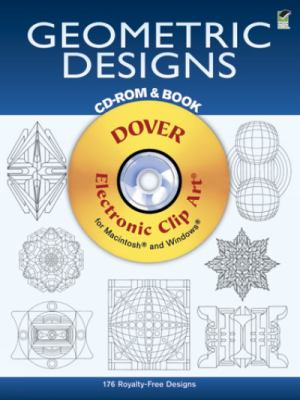 Geometric Designs CD-ROM and Book 9780486995380