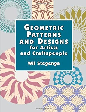 Geometric Patterns and Designs for Artists and Craftspeople 9780486423081