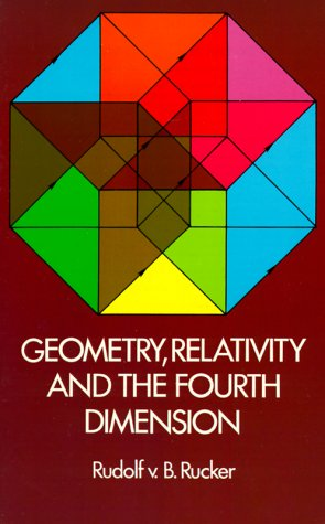 Geometry, Relativity and the Fourth Dimension 9780486234007
