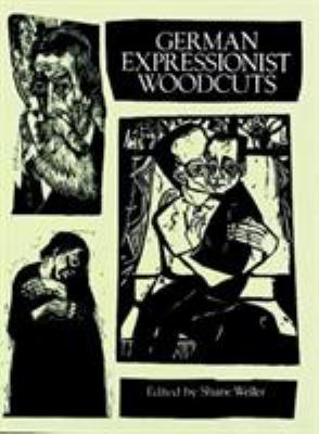 German Expressionist Woodcuts 9780486280691