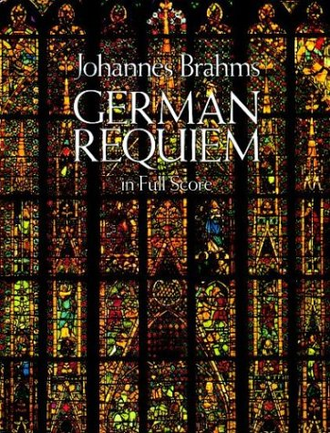 German Requiem in Full Score 9780486254869