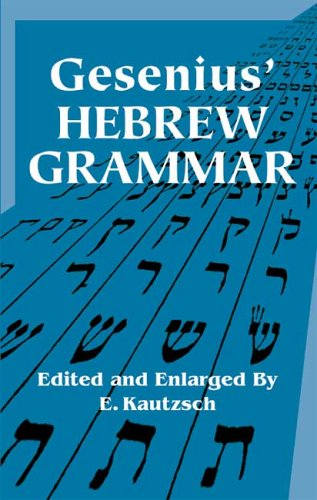 Gesenius' Hebrew Grammar 9780486443447