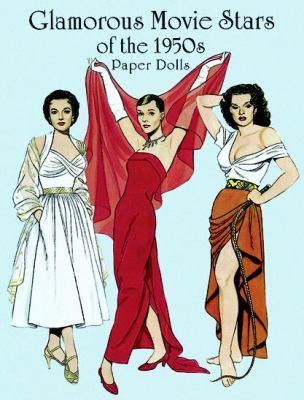 Glamorous Movie Stars of the 1950s Paper Dolls 9780486403694