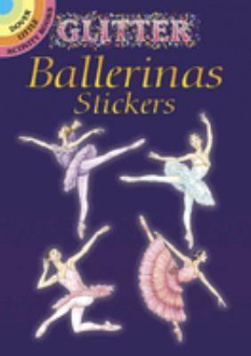 Glitter Ballerinas Stickers 9780486441108