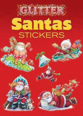 Glitter Santas Stickers 9780486467993