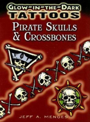 Glow-In-The-Dark Tattoos: Pirate Skulls & Crossbones