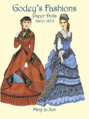 Godey's Fashions Paper Dolls 1860-1879 9780486434247