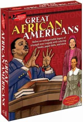 Great African Americans: Relive an Unforgettable Legacy of Triumph Over Tragedy with Coloring Books, Paper Dolls, and More [With 4 Coloring Books and 9780486479330