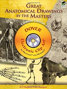 Great Anatomical Drawings by the Masters [With CDROM] 9780486998671