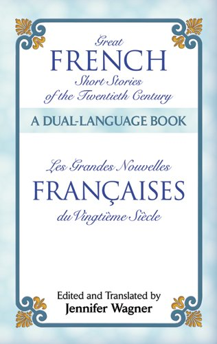 Great French Short Stories of the Twentieth Century: A Dual-Language Book 9780486476230