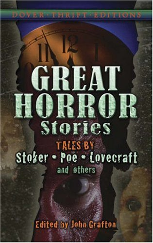Great Horror Stories: Tales by Stoker, Poe, Lovecraft and Others 9780486461434
