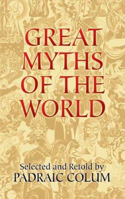 Great Myths of the World 9780486443546