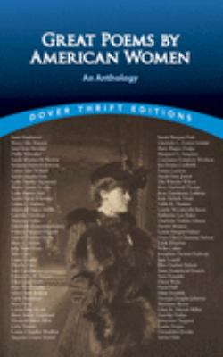 Great Poems by American Women: An Anthology 9780486401645
